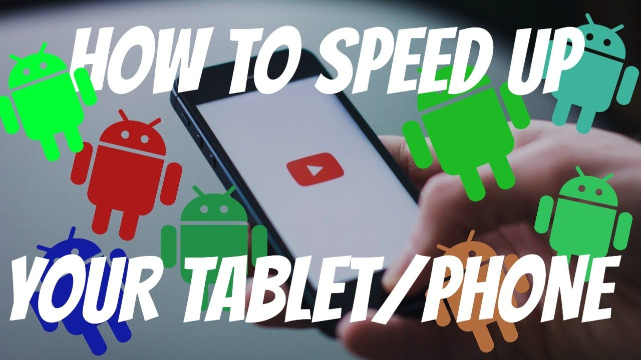 how to make your tablet perform faster